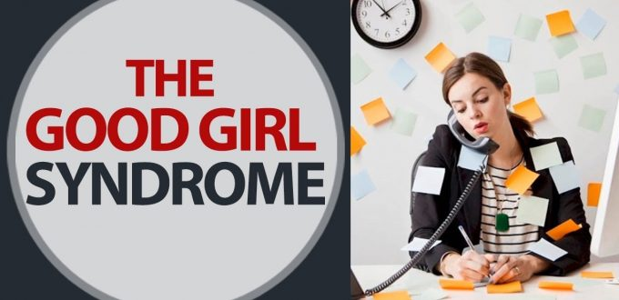 Stop Being Nice - A Good Girl Syndrome